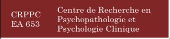 Centre de Recherche en Psychopathologie et Psychologie Clinique (CRPPC EA653)